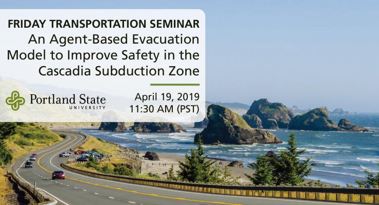 Friday Transportation Seminar at Portland State University featuring Haizhong Wang, Oregon State University