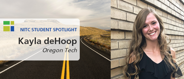 Right: Kayla deHoop in a black shirt posing in front of a brick wall. Left: Rural highway in Oregon. Text: NITC student spotlight, Kayla deHoop, Oregon Tech.