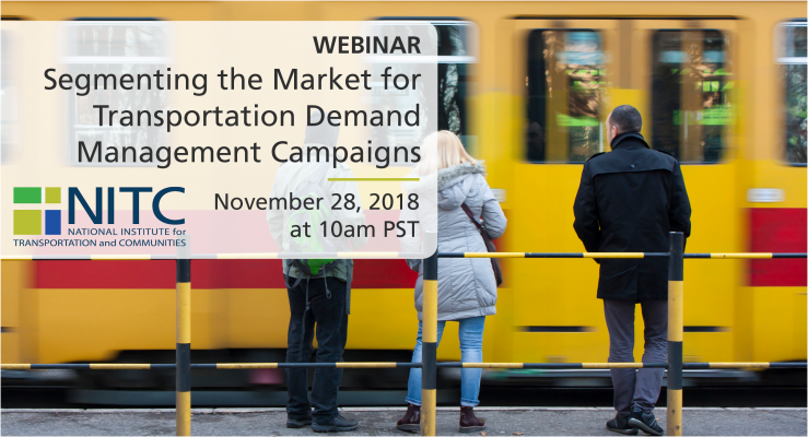 NITC Webinar: Segmenting the Market for Transportation Demand Management Campaigns (Phil Winters and Amy Lester, USF)