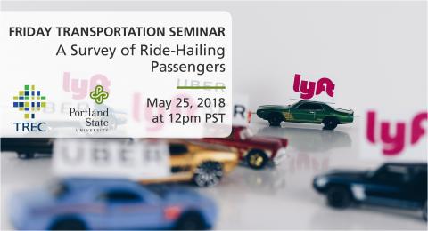 Friday Transportation Seminar at Portland State University - May 25, 2018